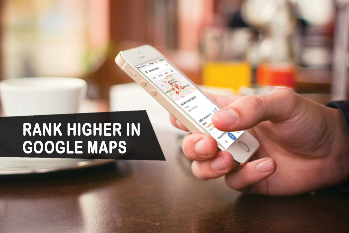 Rank Higher Google Maps in 2021