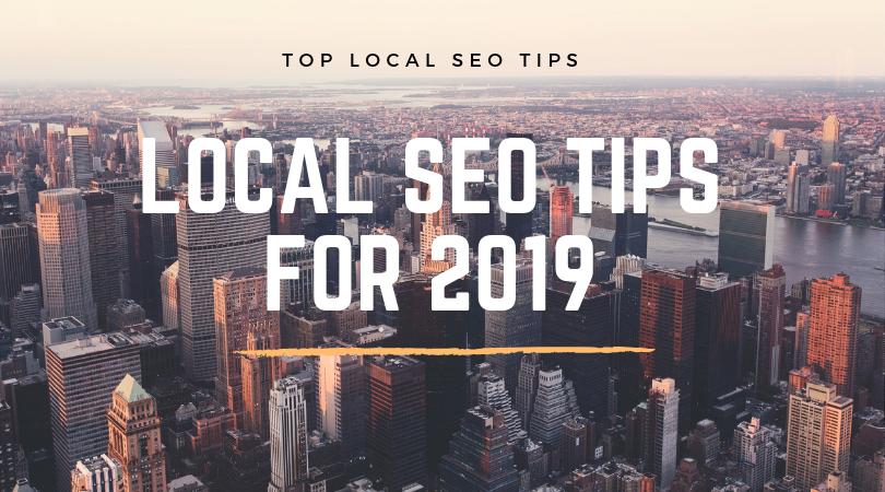 Local SEO Tips 2019
